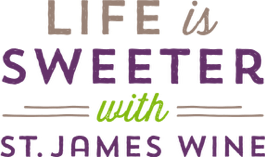 Life is Sweeter with St. James Wine - word graphic