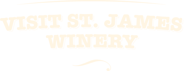 Visit St. James Winery text graphic
